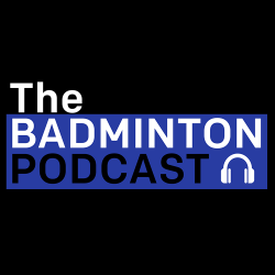 The Badminton Podcast